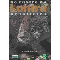 No Rastro da Lontra Brasileira